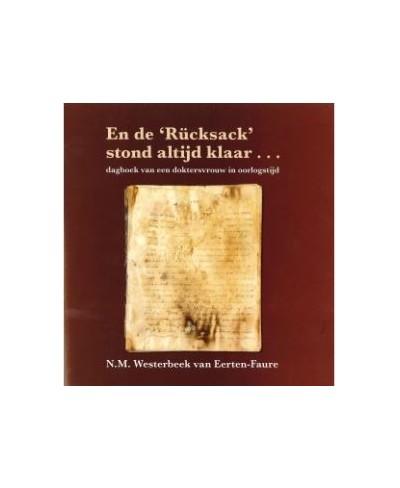 """En de 'Rücksack"""" stond altijd klaar..."""